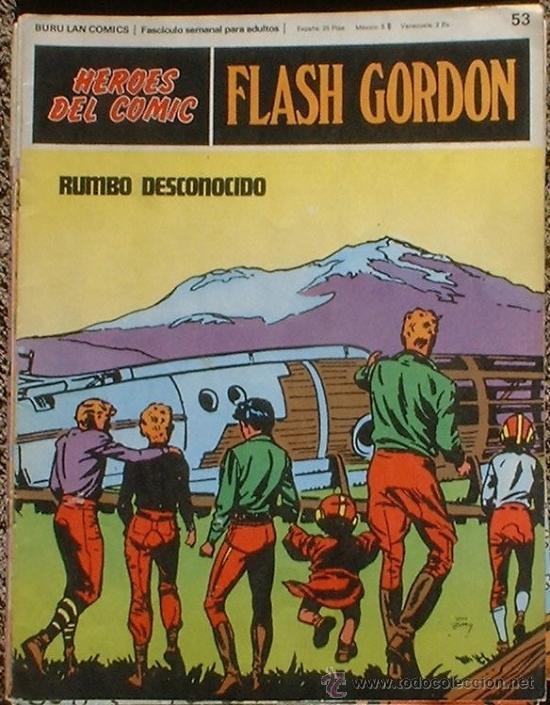 HEROES DEL COMIC - FLASH GORDON Nº 53 - RUMBO DESCONOCIDO - BURU LAN COMICS 1972 (Tebeos y Comics - Buru-Lan - Flash Gordon)