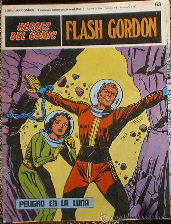 HEROES DEL COMIC - FLASH GORDON Nº 63 - PELIGRO EN LA LUNA - BURU LAN COMICS 1972 (Tebeos y Comics - Buru-Lan - Flash Gordon)