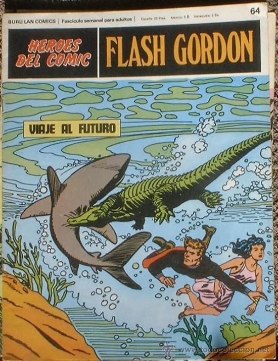 HEROES DEL COMIC - FLASH GORDON Nº 64 - VIAJE AL FUTURO - BURU LAN COMICS 1972 (Tebeos y Comics - Buru-Lan - Flash Gordon)
