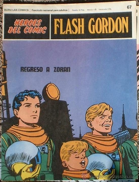 HEROES DEL COMIC - FLASH GORDON Nº 67- REGRESO A ZORAN - BURU LAN COMICS 1972 (Tebeos y Comics - Buru-Lan - Flash Gordon)