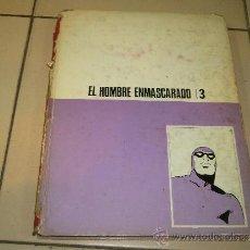 Cómics: EL HOMBRE ENMASCARADO 3 - HÉROES DEL CÓMIC 1972. Lote 37573757