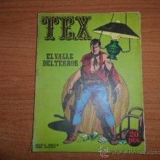 Cómics: TEX Nº 1 EL VALLE DEL TERROR EL DE 1ª EDICION 20 PESETAS EDITORIAL BURU LAN BURULAN 1970. Lote 37727152