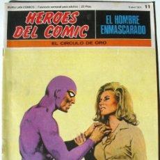 Cómics: EL HOMBRE ENMASCARADO - EL CIRCULO DE ORO - Nº 11 - BURU LAN COMICS 1971 - HEROES DEL COMIC. Lote 38326162
