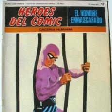 Cómics: EL HOMBRE ENMASCARADO - CACERIA HUMANA - Nº 17 - BURU LAN COMICS 1971 - HEROES DEL COMIC. Lote 38326467