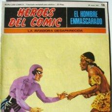 Cómics: EL HOMBRE ENMASCARADO - LA AVIADORA DESAPARECIDA - Nº 18 - BURU LAN COMICS 1971 - HEROES DEL COMIC. Lote 38326501