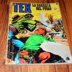 Cómics: TEX 64 LA BARRERA DEL FUEGO COMIC TEBEO 1972 VER FOTOS VALORAR ESTADO. Lote 40708177