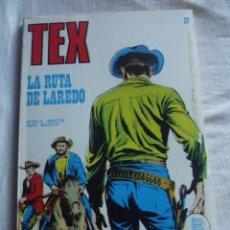 Cómics: TEX Nº 37 LA RUTA DE LAREDO BURU LAN . Lote 41451104