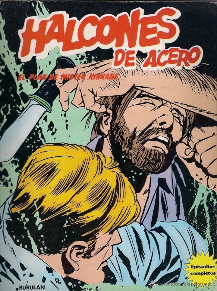 HALCONES DE ACERO. TOMO EN RÚSTICA. EL PLAN DE MISTER KINKADE (Tebeos y Comics - Buru-Lan - Halcones de Acero)