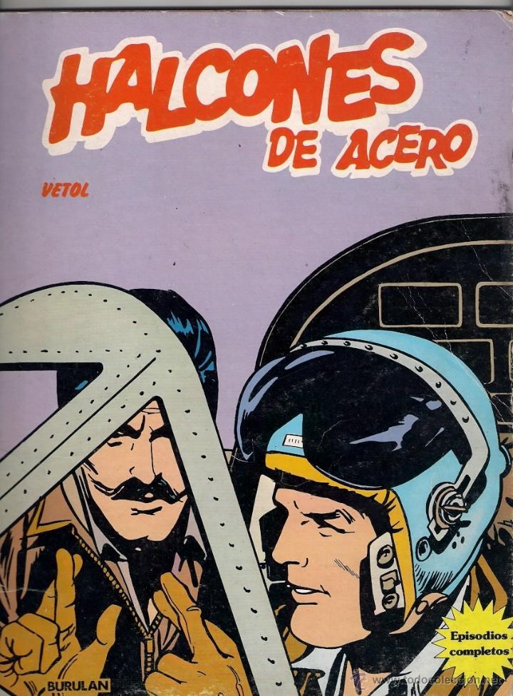 HALCONES DE ACERO. TOMO EN RÚSTICA. VETOL. (Tebeos y Comics - Buru-Lan - Halcones de Acero)