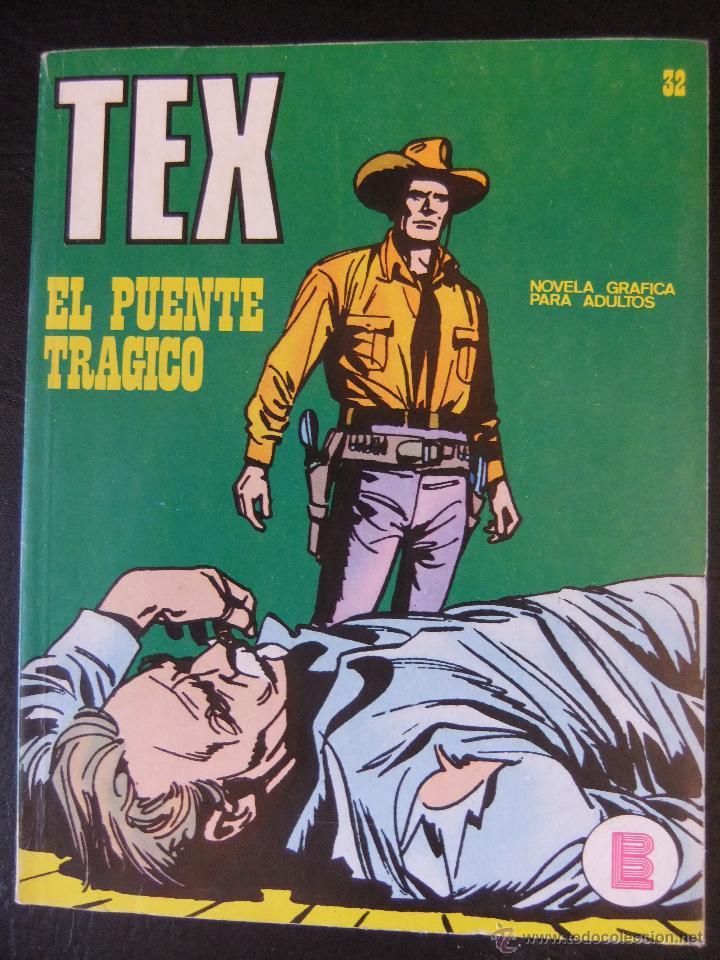 TEX Nº 32 EL PUENTE TRAGICO BURU LAN (Tebeos y Comics - Buru-Lan - Tex)