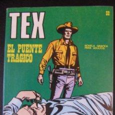 Cómics: TEX Nº 32 EL PUENTE TRAGICO BURU LAN. Lote 42694562