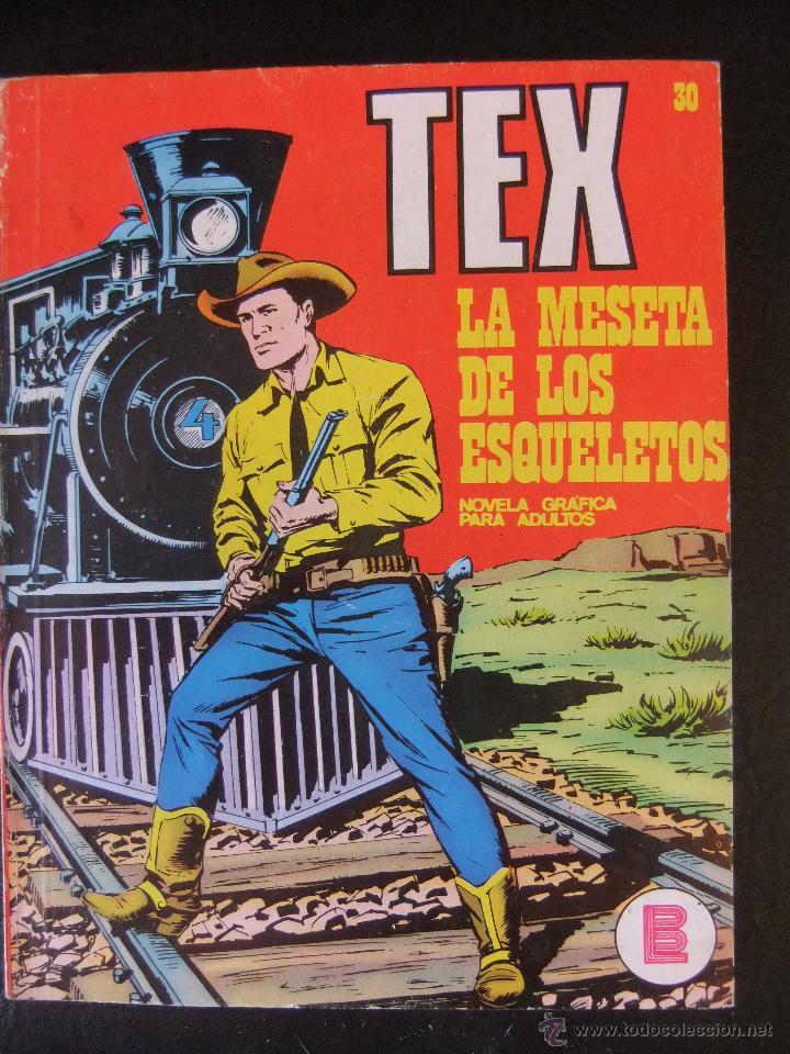TEX Nº 30 LA MESETA DE LOS ESQUELETOS BURU LAN (Tebeos y Comics - Buru-Lan - Tex)