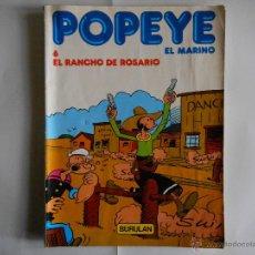 Cómics: POPEYE Nº 6 EL RANCHO DE ROSARIO.1983. Lote 43292493