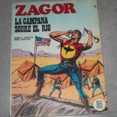 Cómics: ZAGOR - LA CAMPANA SOBRE EL RIO Nº 22 - 1972. Lote 44342998
