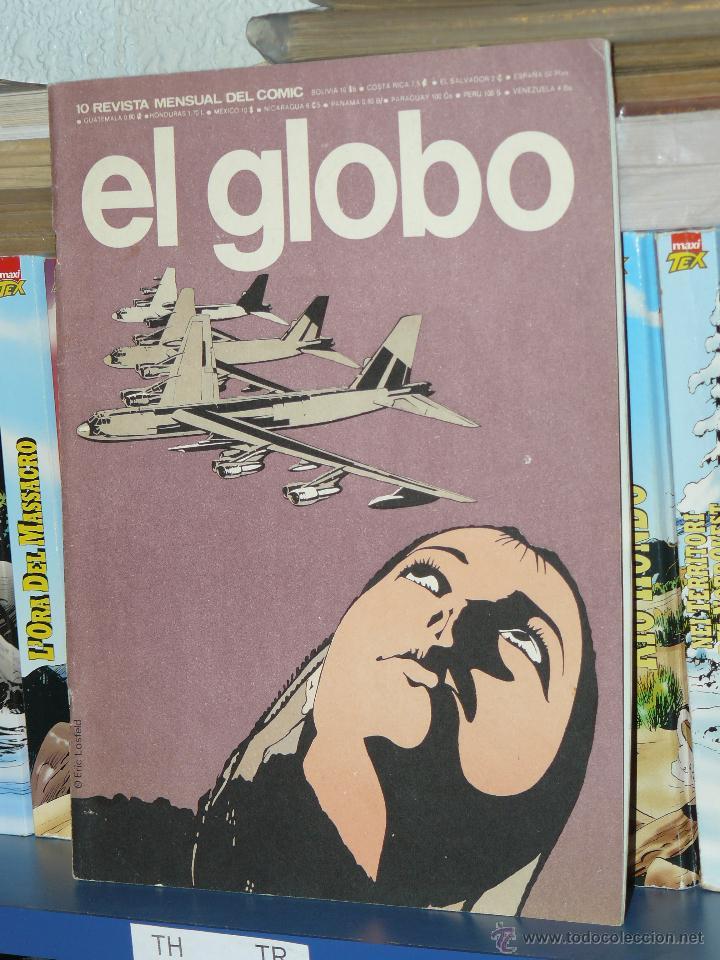 TEBEOS-COMICS GOYO - GLOBO - LOTE NUMS 1, 6 Y 10 - SUELTOS PREGUNTAR- *BB99 (Tebeos y Comics - Buru-Lan - Otros)