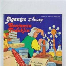Cómics: LIBRO / CÓMIC INFANTIL GIGANTES DISNEY - BENJAMIN FRANKLIN - EDITA BURU LAN - 1973. Lote 45627522
