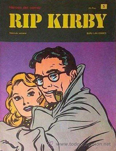 RIP KIRBY LOTE DE 3 Nº (5-6-25) (1973) (Tebeos y Comics - Buru-Lan - Rip Kirby)
