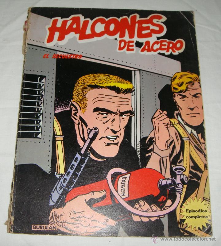 HALCONES DE ACERO. EL SECUESTRO. BURU LAN 1973 (Tebeos y Comics - Buru-Lan - Halcones de Acero)