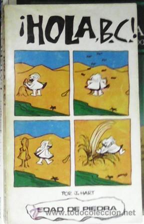 ¡HOLA, B.C.!, J. HART, EDAD DE PIEDRA (Tebeos y Comics - Buru-Lan - Otros)