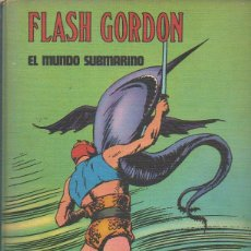 Cómics: FLASH GORDON TOMO II. EL MUNDO SUBMARINO. ALEX RAYMOND. BURU LAN EDICIONES, 1972. Lote 46335677