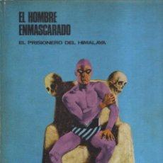 Cómics: EL HOMBRE ENMASCARADO NUMERO 1, EL PRISIONERO DEL HIMALAYA - HÉROES DEL CÓMIC - BURU LAN EDICIONES. Lote 46749174