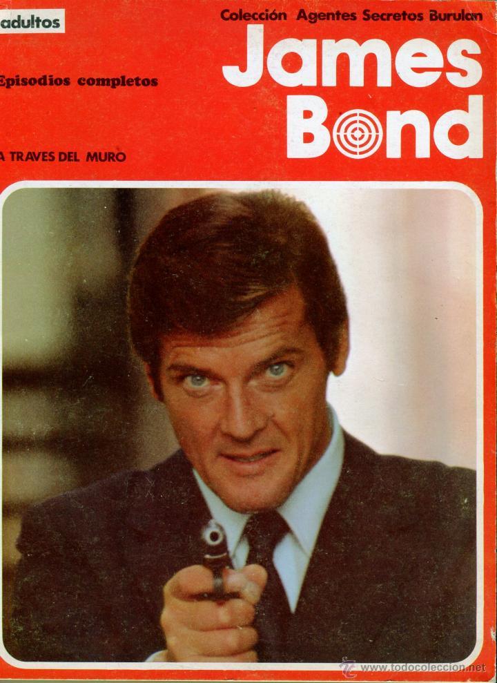JAMES BOND A REAVES DEL MURO EPISODIO COMPLETO AÑO 1974 (Tebeos y Comics - Buru-Lan - James Bond)