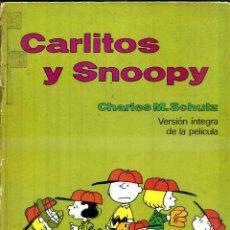 Cómics: CARLITOS Y SNOOPY . VERSIÓN ÍNTEGRA DE LA PELÍCULA. Lote 48845482