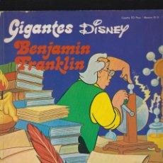 Cómics: GIGANTES DISNEY Nº 2 BENJAMIN FRANKLIN -ED. BURU LAN 1973. Lote 49668382
