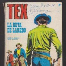 Cómics: TEX 37 LA RUTA DE LAREDO BURU LAN EDICIONES BURULAN. Lote 49960685
