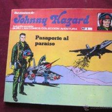 Cómics: JOHNNY HAZARD. PASAPORTE AL PARAISO. BURU LAN COMICS. COLECCIÓN AVENTURA Nº 1 1973. Lote 100616730