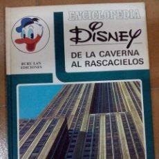 Cómics: ENCICLOPEDIA DISNEY,DE LA CAVERNA AL RASCASIELOS. Lote 50784242