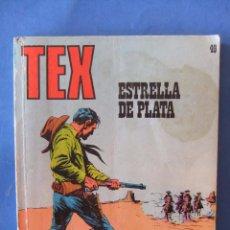 Cómics: TEX Nº 49 ESTRELLA DE PLATA BURULAN. Lote 50871521