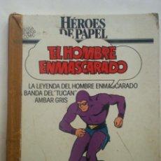 Cómics: EL HOMBRE ENMASCARADO (HEROES DE PAPEL) TOMO 1984. Lote 51222515