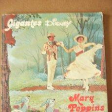 Cómics: MARY POPPINS. GIGANTES DISNEY- BURU LAN, 1973. 40 PP. . Lote 51374358