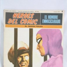 Cómics: CÓMIC EL HOMBRE ENMASCARADO - FASCÍCULO HÉROES CÓMIC - Nº 6. EL BARÓN PIRATA - BURU LAN. Lote 52335833