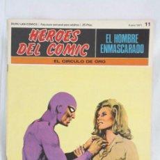 Cómics: CÓMIC EL HOMBRE ENMASCARADO - FASCÍCULO HÉROES CÓMIC - Nº 11. EL CÍRCULO DE ORO - BURU LAN. Lote 52335903