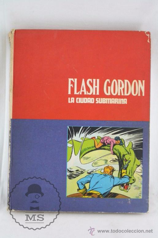 TOMOS DE FLASH GORDON, DE BURU LAN - TOMO 4. LA CIUDAD SUBMARINA - AÑOS 70 (Tebeos y Comics - Buru-Lan - Flash Gordon)