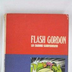 Cómics: TOMOS DE FLASH GORDON, DE BURU LAN - TOMO 4. LA CIUDAD SUBMARINA - AÑOS 70. Lote 52338944