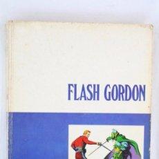 Cómics: TOMO DE CÓMIC FLASH GORDON, DE BURU LAN - TOMO Nº 1 - AÑOS 70, HERACLIO FOURNIER. Lote 52340104