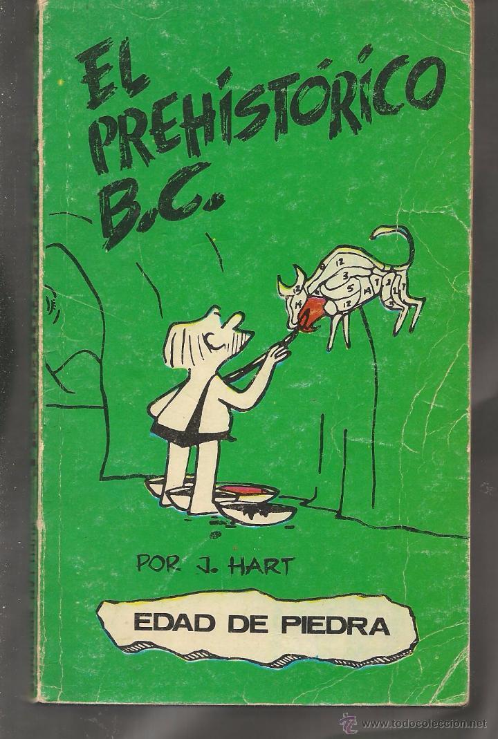 EDAD DE PIEDRA. Nº 1. EL PREHISTÓRICO B. C. J. HART. BURU LAN 1971. (RF.MA). C/ 39. (Tebeos y Comics - Buru-Lan - Otros)