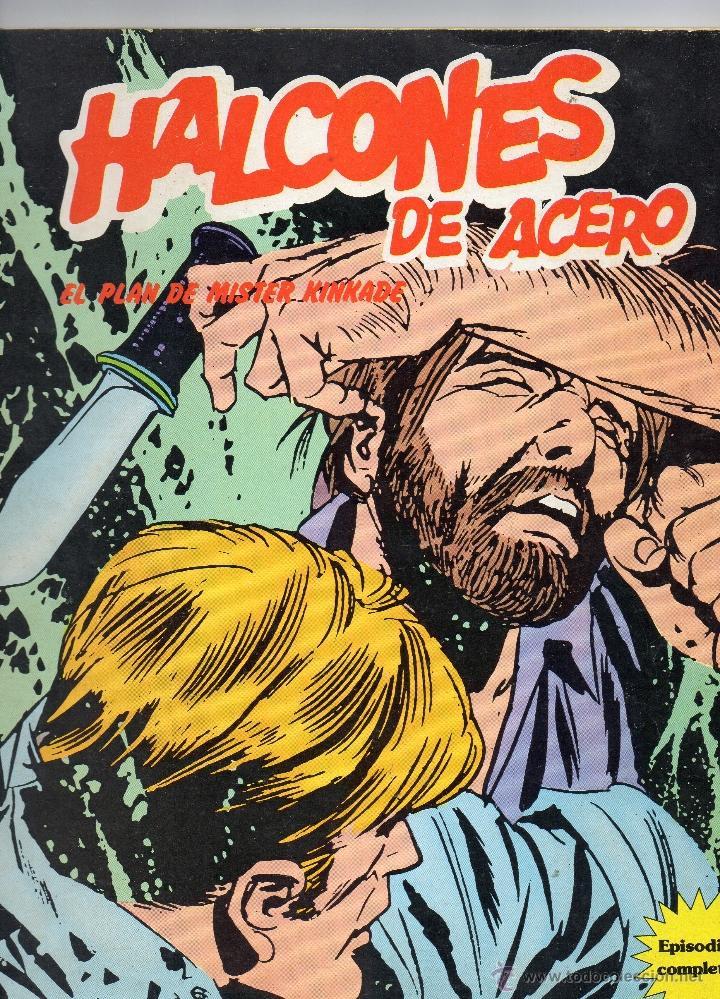 HALCONES DE ACERO - EL PLAN DE MISTER KINKADE - BURULAN - MUY BUEN ESTADO (Tebeos y Comics - Buru-Lan - Halcones de Acero)