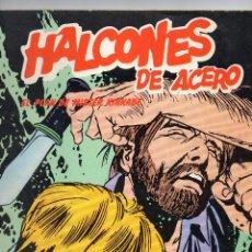 Cómics: HALCONES DE ACERO - EL PLAN DE MISTER KINKADE - BURULAN - MUY BUEN ESTADO. Lote 53583215