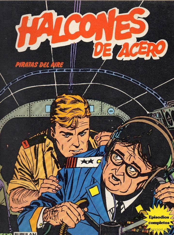 HALCONES DE ACERO - PIRATAS DEL AIRE - BURULAN - MUY BUEN ESTADO (Tebeos y Comics - Buru-Lan - Halcones de Acero)