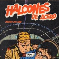 Cómics: HALCONES DE ACERO - PIRATAS DEL AIRE - BURULAN - MUY BUEN ESTADO. Lote 53583218