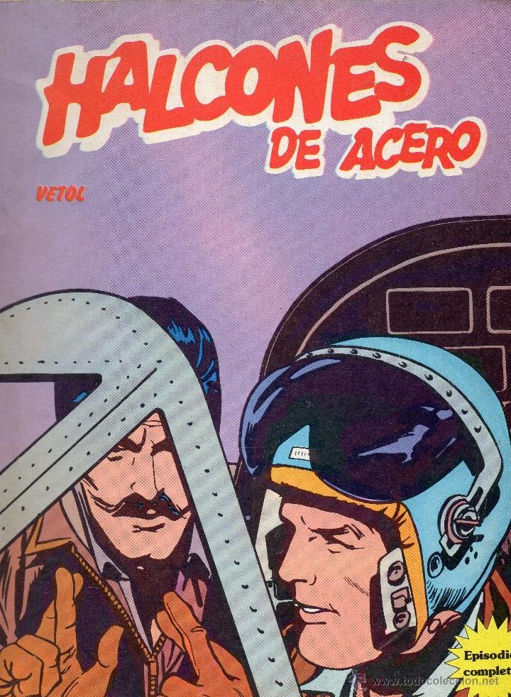 HALCONES DE ACERO - VETOL - BURULAN - BUEN ESTADO. (Tebeos y Comics - Buru-Lan - Halcones de Acero)