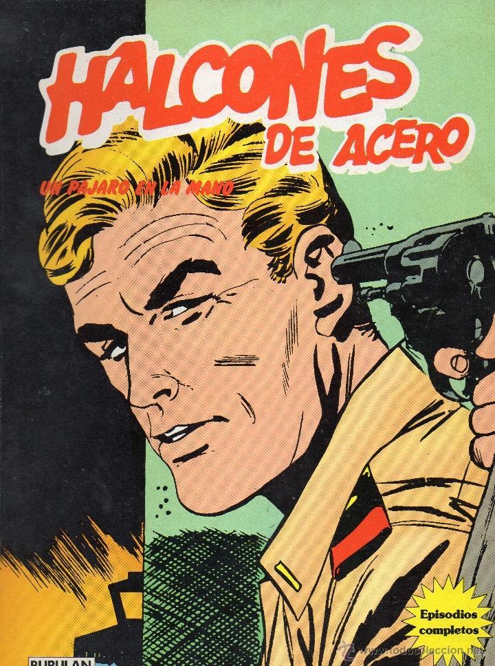 HALCONES DE ACERO - UN PAJARO EN LA MANO - BURULAN - MUY BUEN ESTADO (Tebeos y Comics - Buru-Lan - Halcones de Acero)