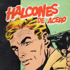 Cómics: HALCONES DE ACERO - UN PAJARO EN LA MANO - BURULAN - MUY BUEN ESTADO. Lote 53583231