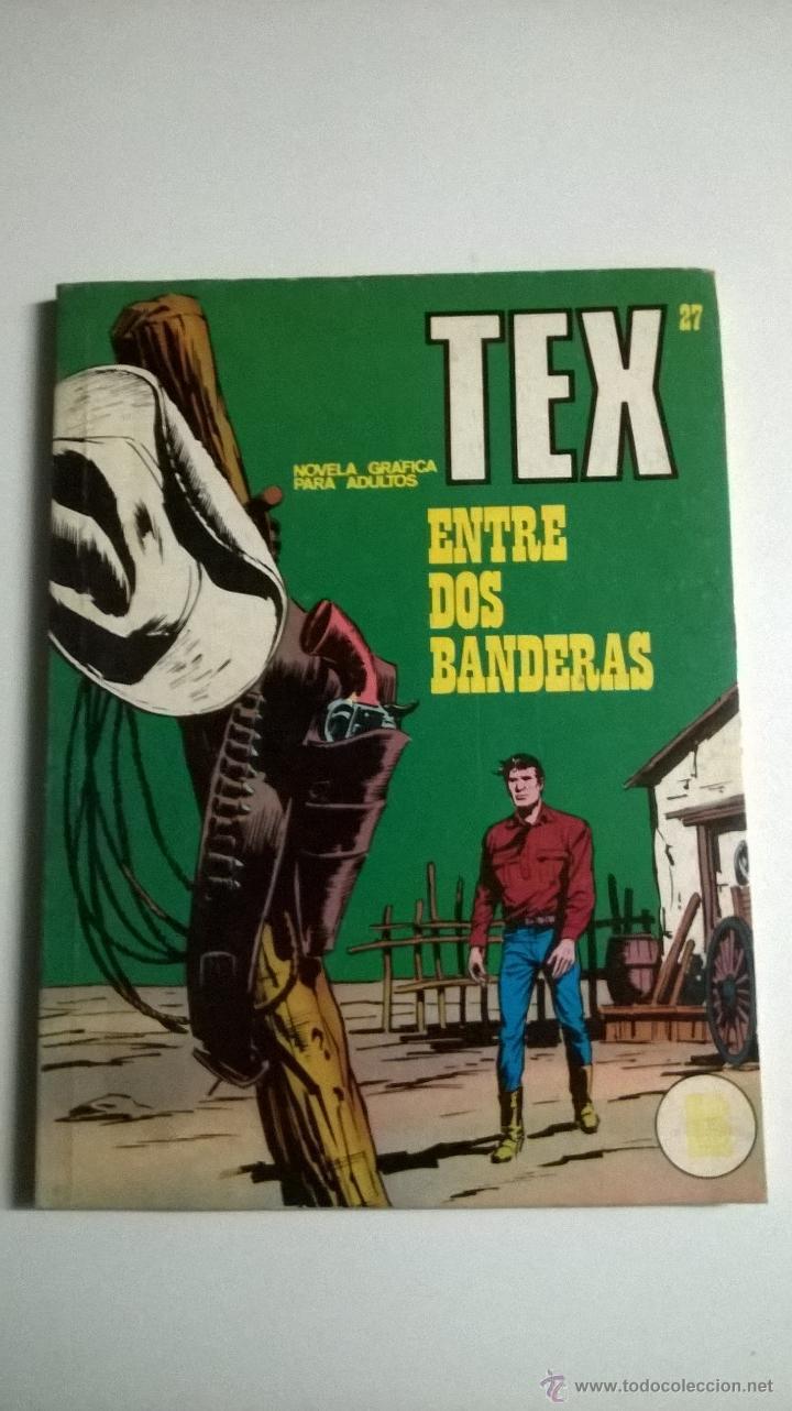 TEX Nº 27 - ENTRE DOS BANDERAS (Tebeos y Comics - Buru-Lan - Tex)