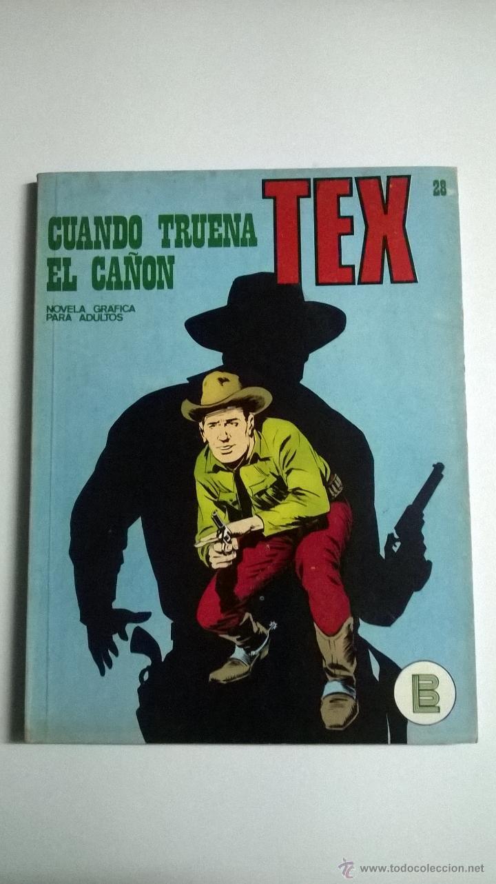 TEX Nº 28 - CUANDO TRUENA EL CAÑON (Tebeos y Comics - Buru-Lan - Tex)