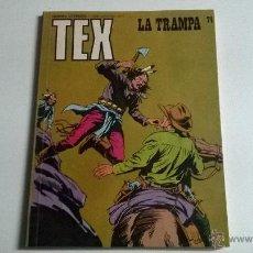 Cómics: TEX Nº 74 - LA TRAMPA. Lote 54454924